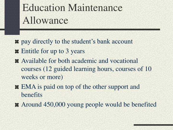 Education Maintenance Allowance
