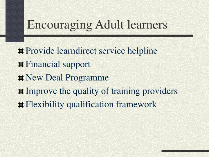 Encouraging Adult learners