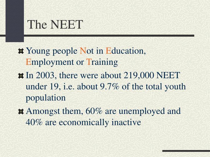 The neet