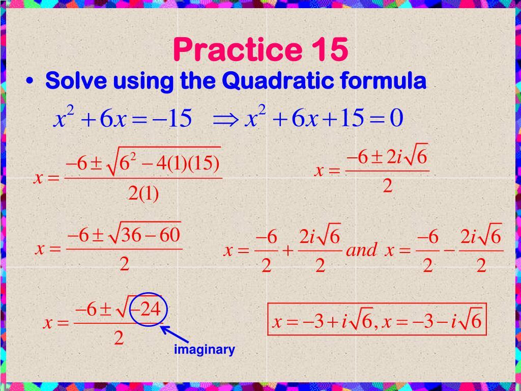 PPT - U4.7 Complex Numbers And The Quadratic Formula