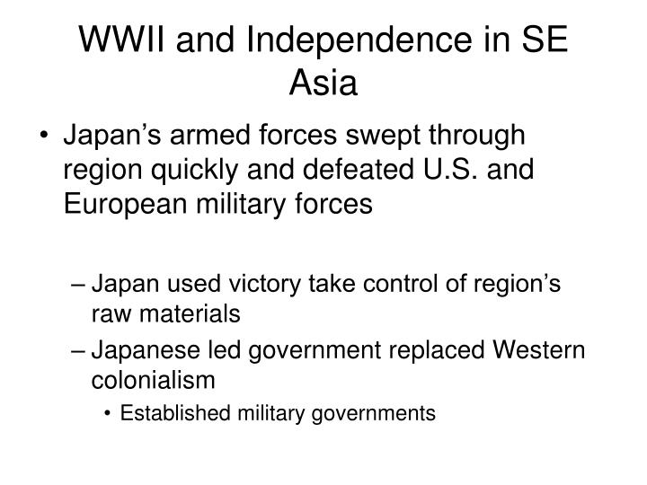 WWII and Independence in SE Asia
