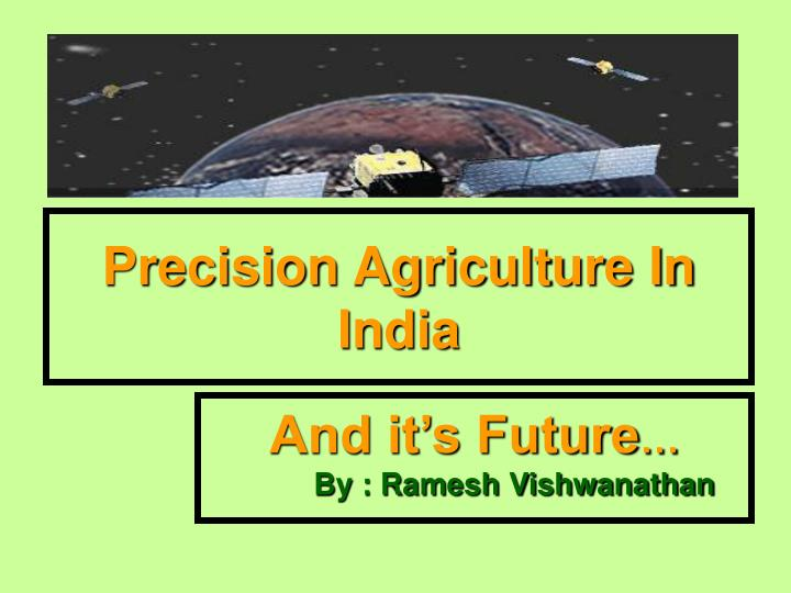 PPT - Precision Agriculture In India PowerPoint Presentation - ID