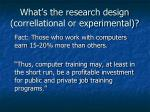 what s the research design correllational or experimental
