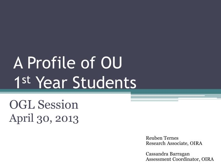 a profile of ou 1 st year students n.
