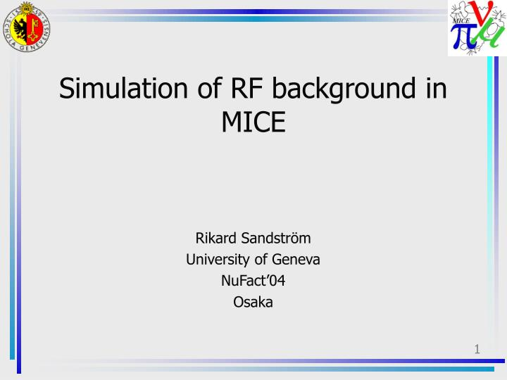 simulation of rf background in mice n.