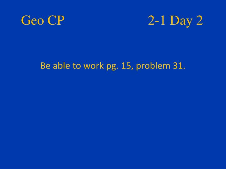 Geo CP     2-1 Day 2
