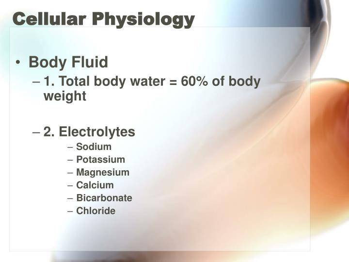 Cellular Physiology