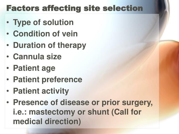Factors affecting site selection