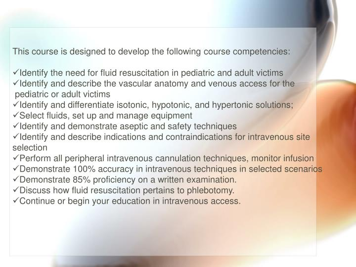 This course is designed to develop the following course competencies: