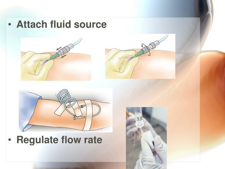 Attach fluid source