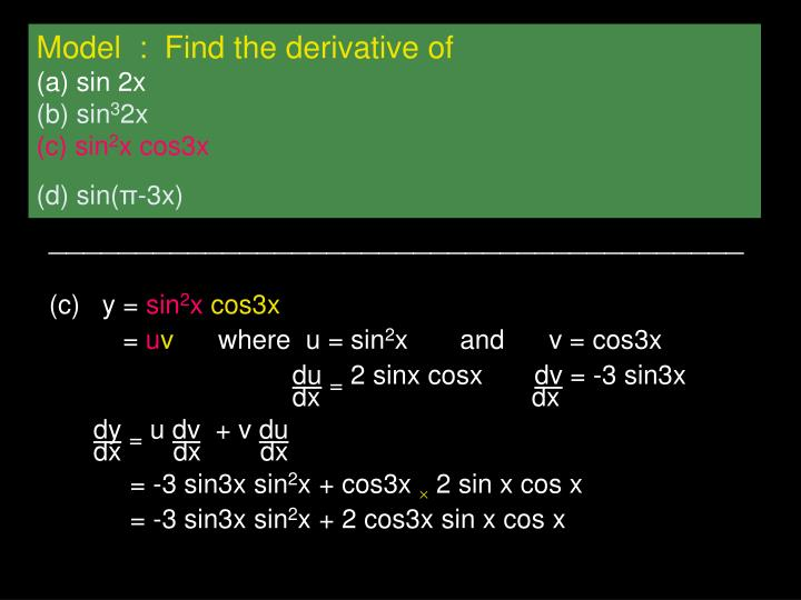 Model  :  Find the derivative of