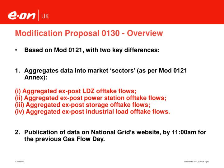 Modification proposal 0130 overview