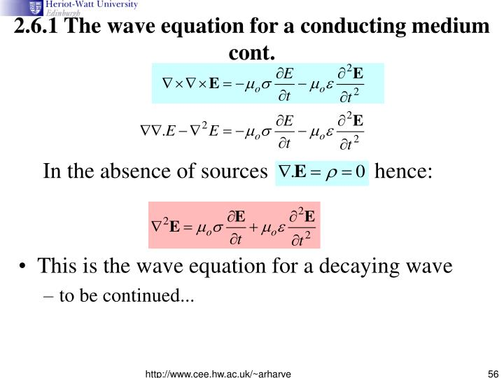 2.6.1 The wave equation for a conducting medium