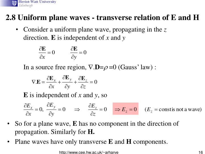 2.8 Uniform plane waves - transverse relation of E and H