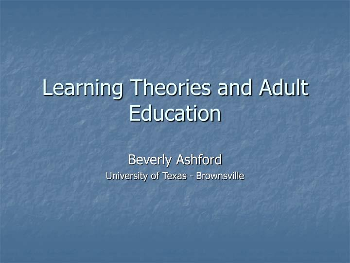 approaching theory in adult education Elias, john l merriam, sharan b this book examines the philosophical foundations of adult education (ae) the following topics are discussed: philosophy of ae (philosophy and action in theory and practice and philosophy for adult educators) liberal ae (historical development, liberal education.