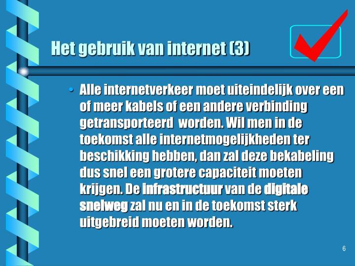 Het gebruik van internet (3)