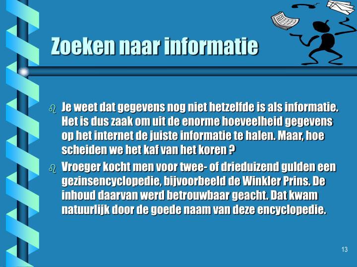 Zoeken naar informatie