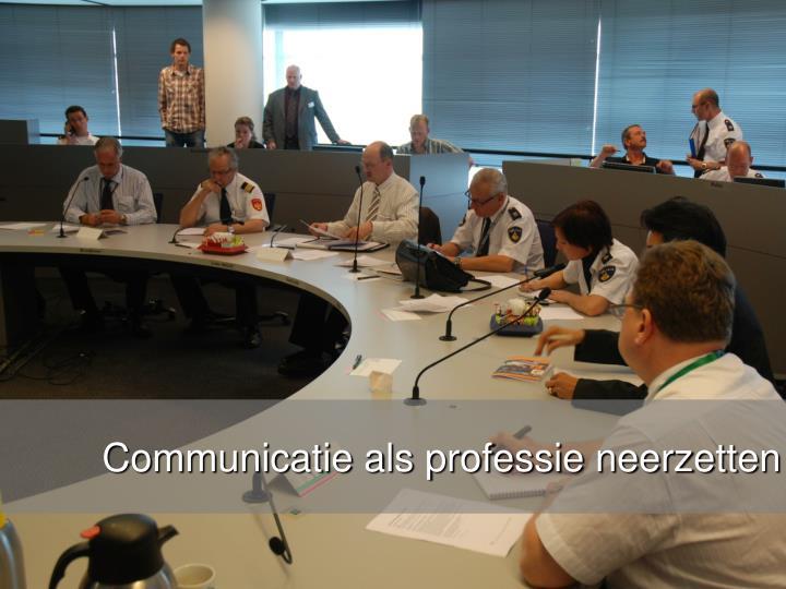 Communicatie als professie neerzetten
