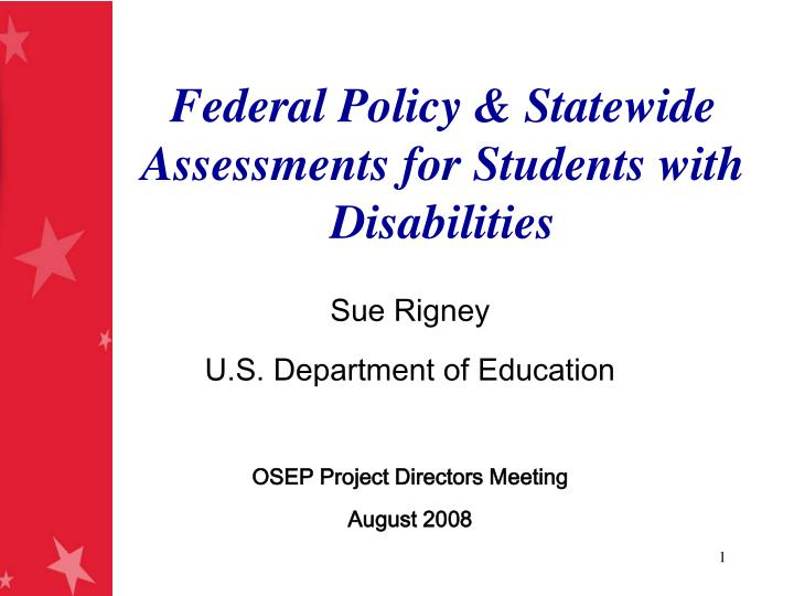 federal policy statewide assessments for students with disabilities n.