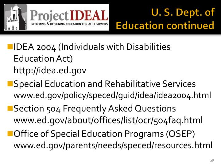 U. S. Dept. of Education continued