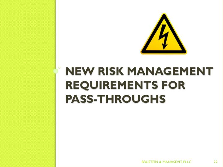 New Risk management Requirements for Pass-Throughs