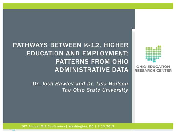 pathways between k 12 higher education and employment patterns from ohio administrative data