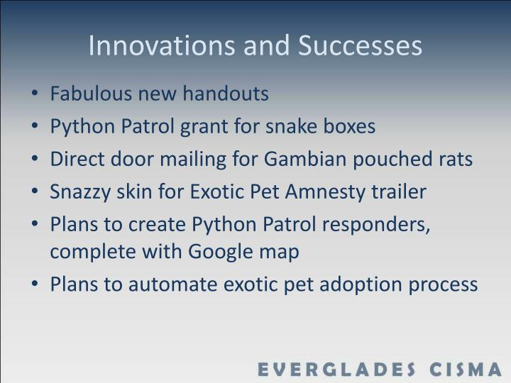 Innovations and successes