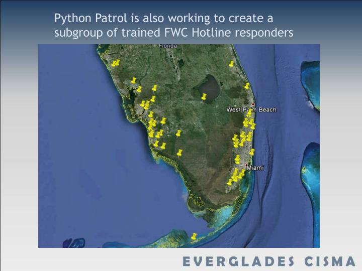 Python Patrol is also working to create a subgroup of trained FWC Hotline responders