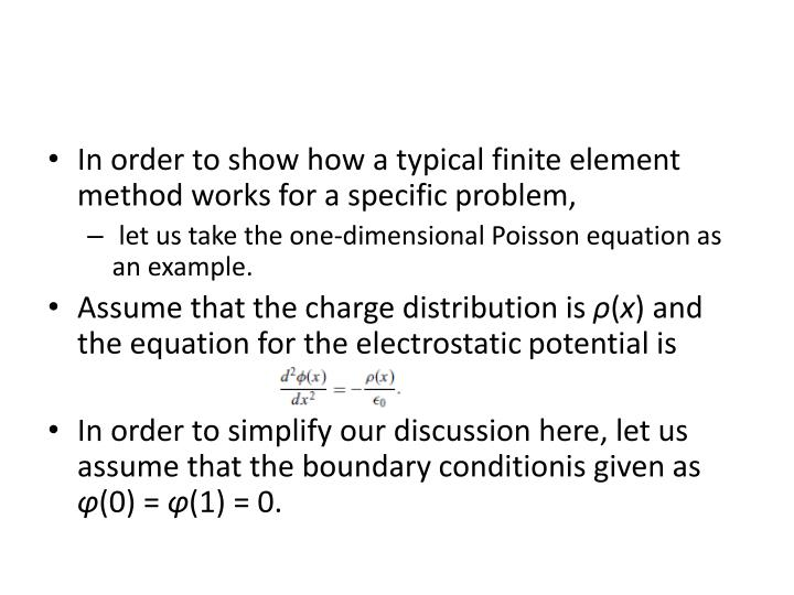 In order to show how a typical finite element