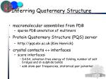 inferring quaternary structure