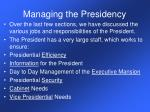 managing the presidency