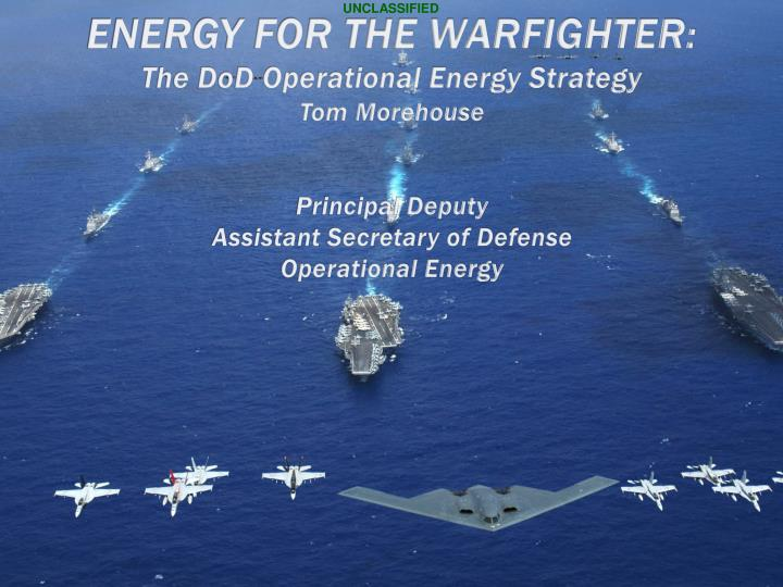 energy for the warfighter the dod operational energy strategy