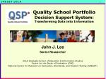 quality school portfolio decision support system transforming data into information