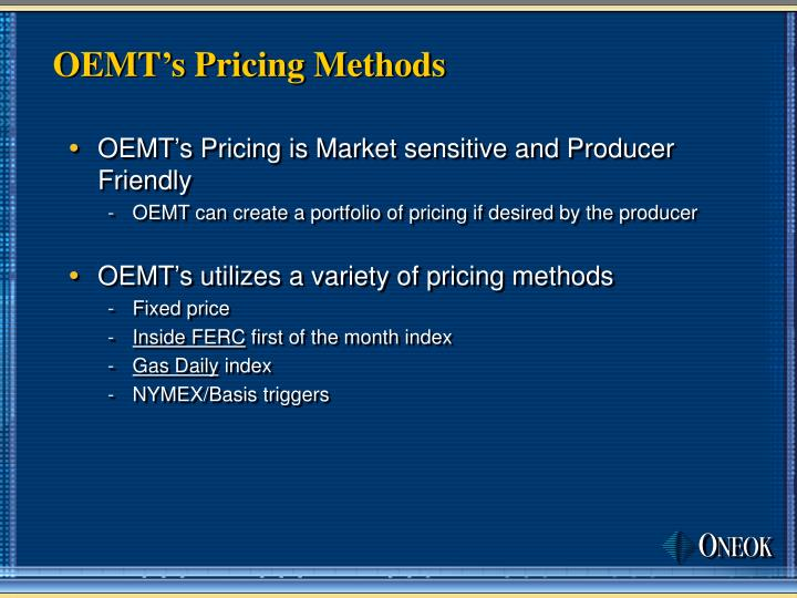 OEMT's Pricing Methods