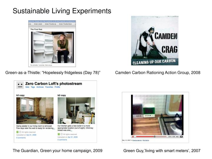 Sustainable Living Experiments