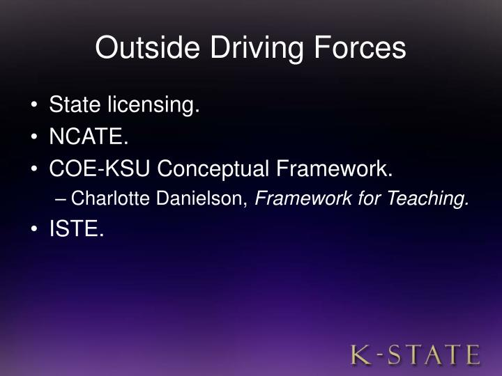 Outside Driving Forces