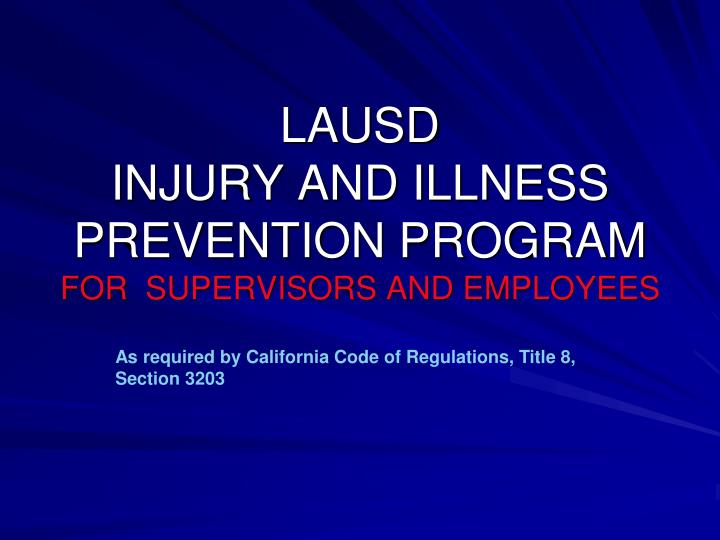 lausd injury and illness prevention program for supervisors and employees n.