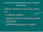 a context model solution as a cellular automaton