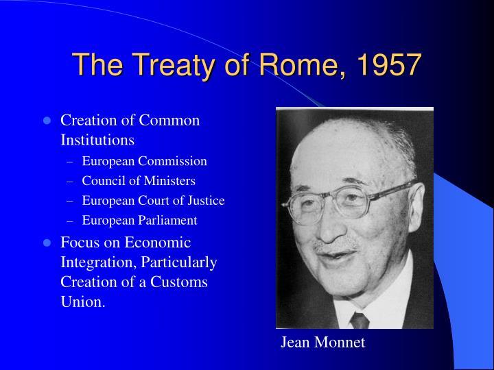 The Treaty of Rome, 1957