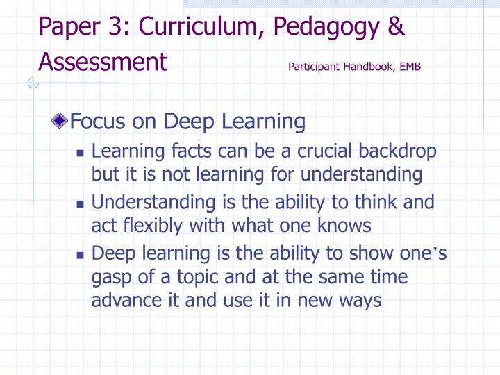 Paper 3: Curriculum, Pedagogy & Assessment