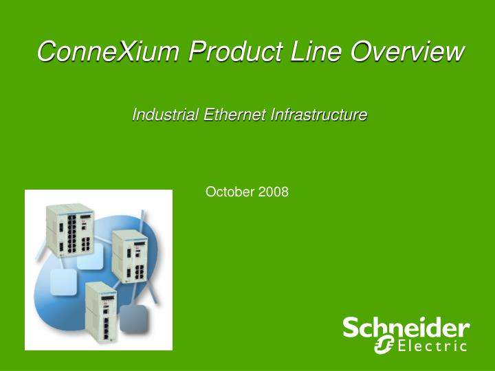 connexium product line overview industrial ethernet infrastructure n.