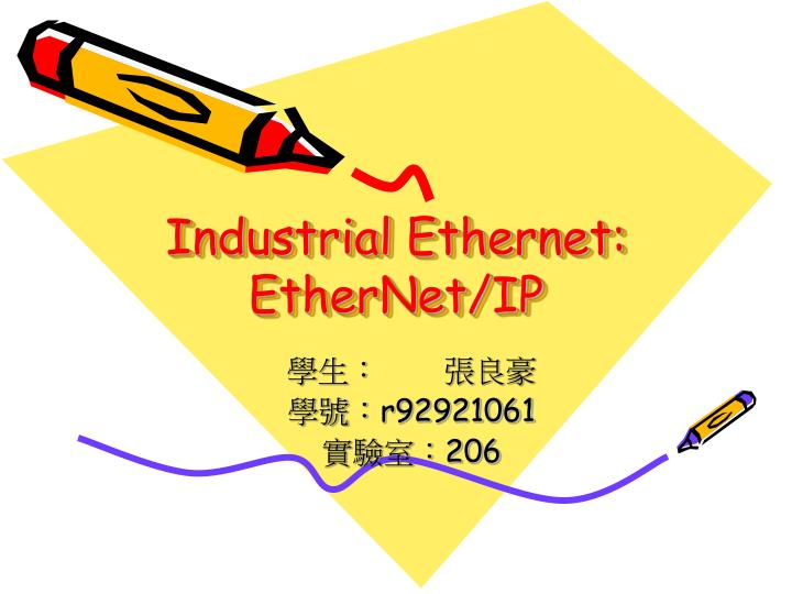 PPT - Industrial Ethernet: EtherNet/IP PowerPoint Presentation - ID