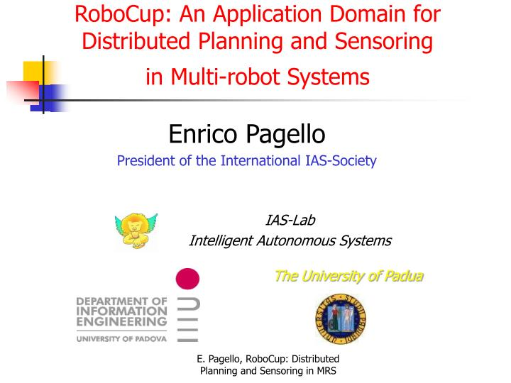 robocup an application domain for distributed planning and sensoring in multi robot systems n.