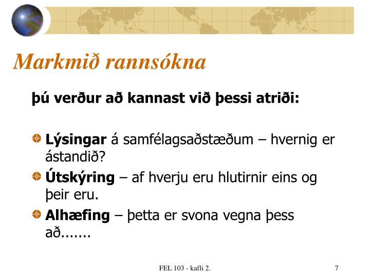 Markmið rannsókna