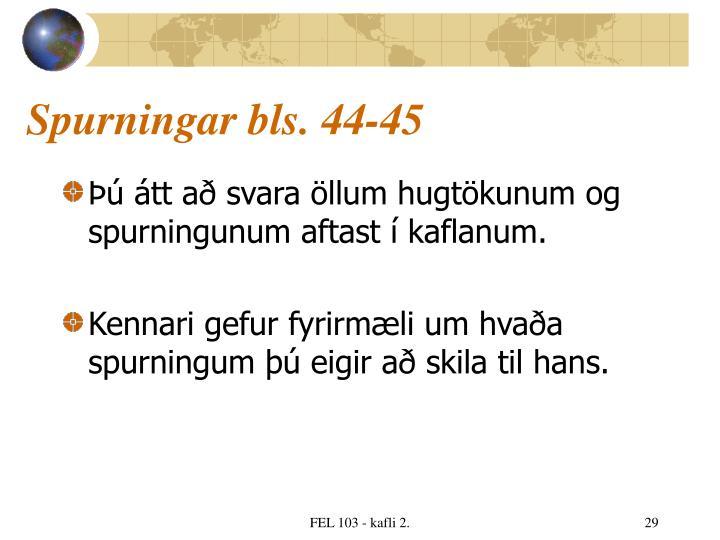 Spurningar bls. 44-45