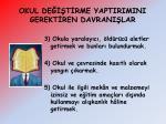 okul de t rme yaptirimini gerekt ren davrani lar1