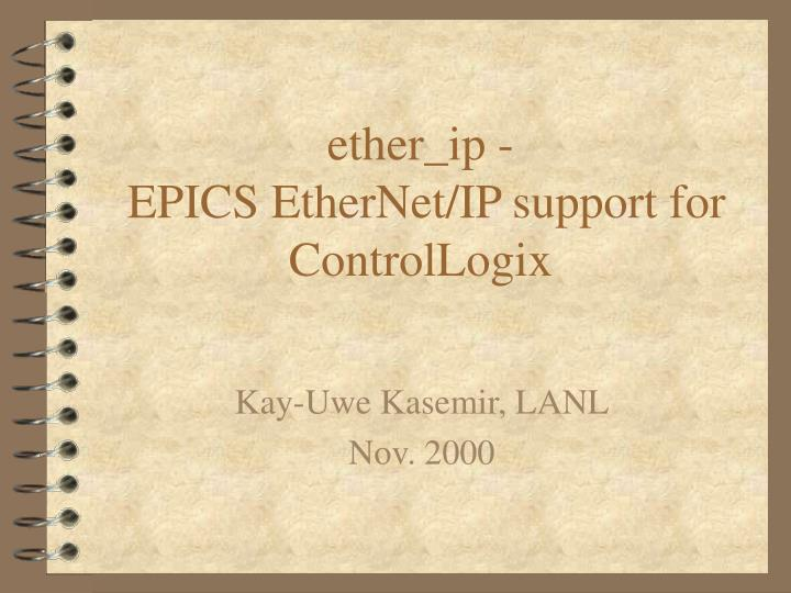 Ether ip epics ethernet ip support for controllogix