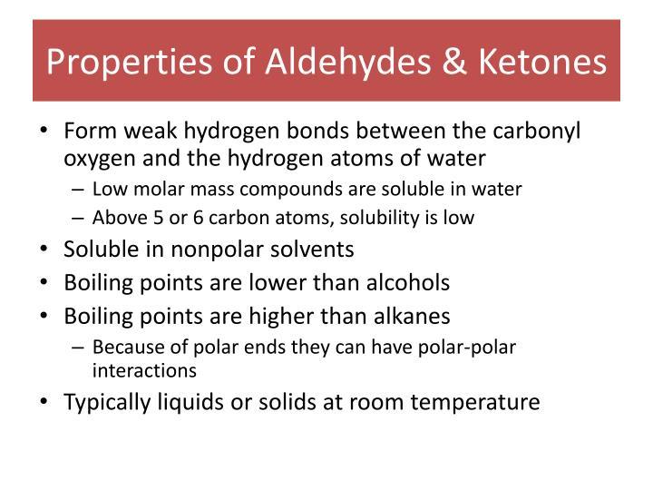 Properties of Aldehydes & Ketones