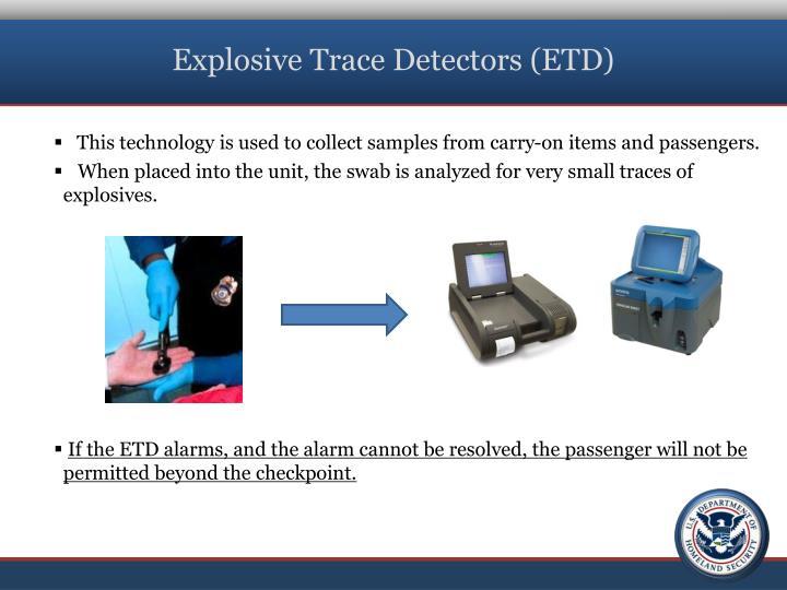Explosive Trace Detectors (ETD)