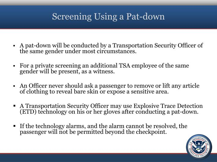Screening Using a Pat-down
